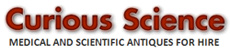 Click to here to visit Curious Science For Medical & Scientific Antique Prop Hire